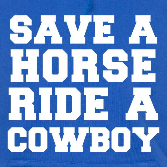 Save A Horse, Ride A Cowboy t shirt