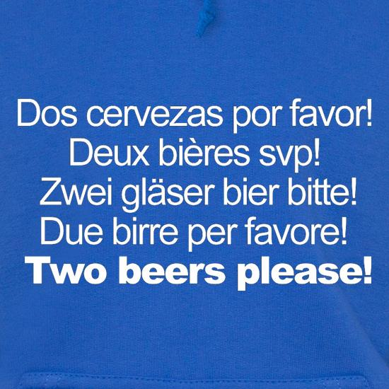 Two Beers Please! t shirt