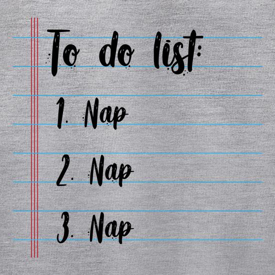 Napping To Do List t shirt