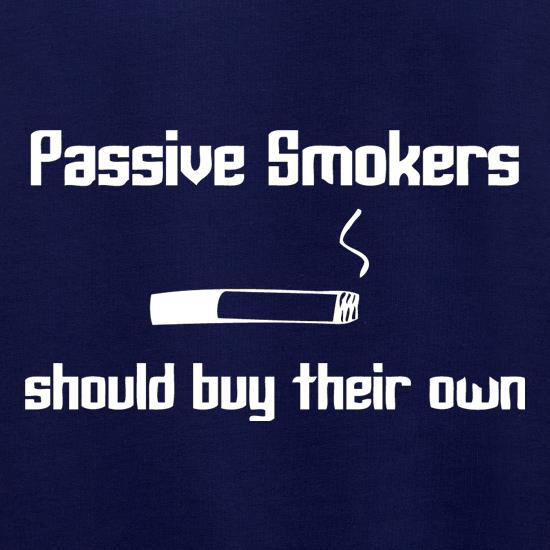 Passive smokers should buy their own t shirt