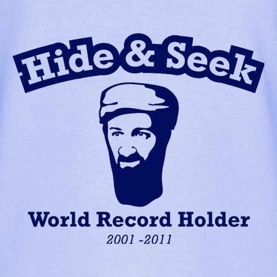 Bin Laden - Hide And Seek World Record Holder t shirt