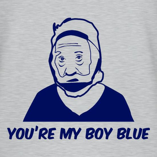 You're My Boy Blue t shirt