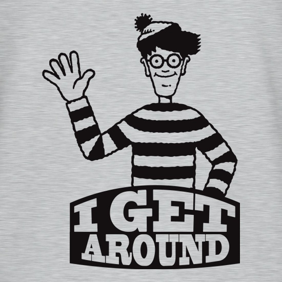 I Get Around t shirt