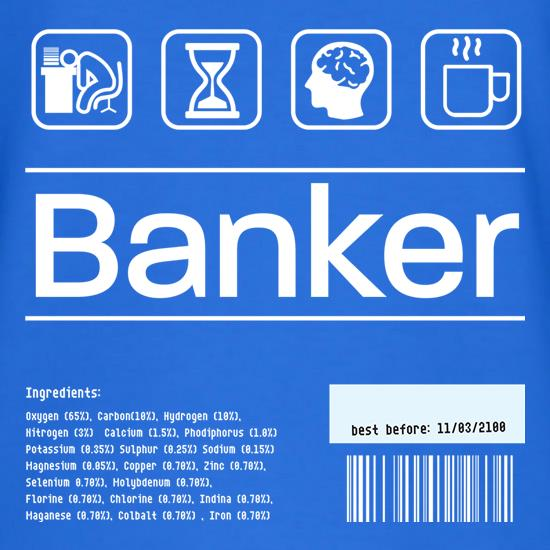 Banker Ingredients t shirt