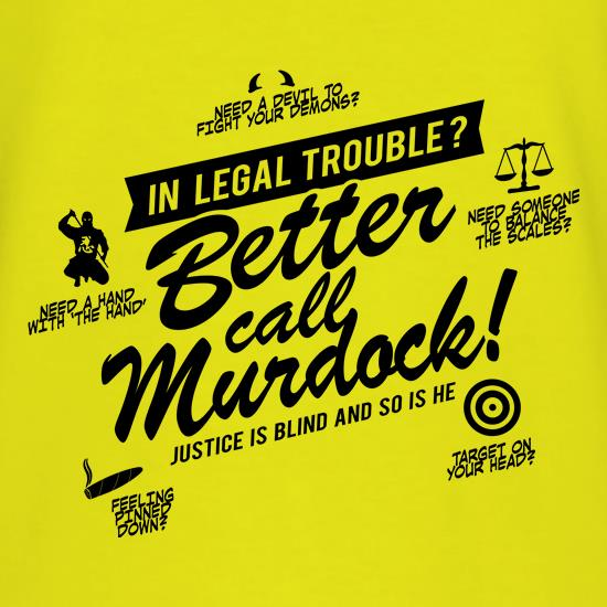Better Call Murdock! t shirt