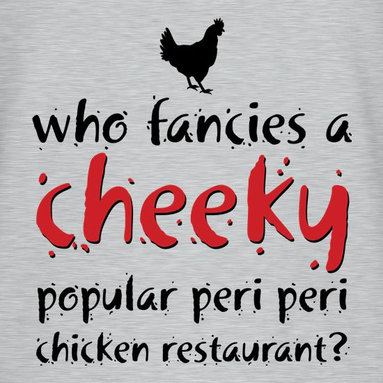 Cheeky Popular Chicken Restaurant t shirt