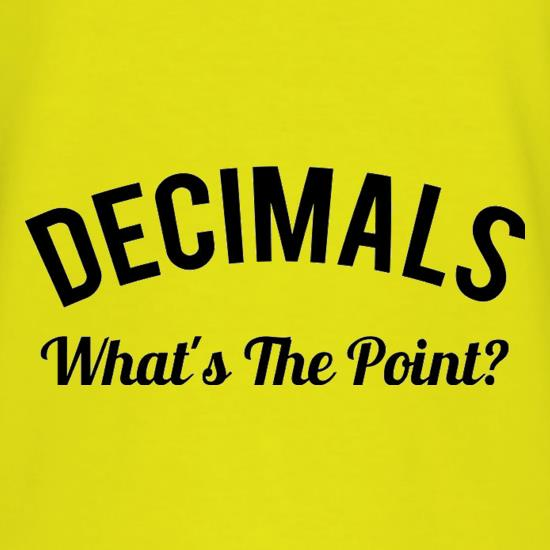 Decimals What's The Point t shirt