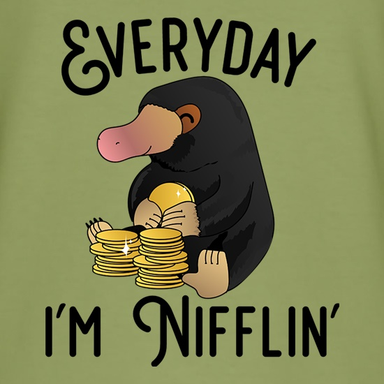 Everyday I'm Nifflin' t shirt