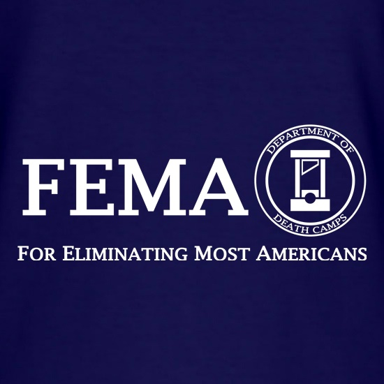 FEMA Death Camps t shirt