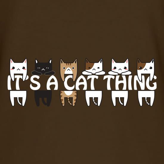 Its a Cat Thing t shirt