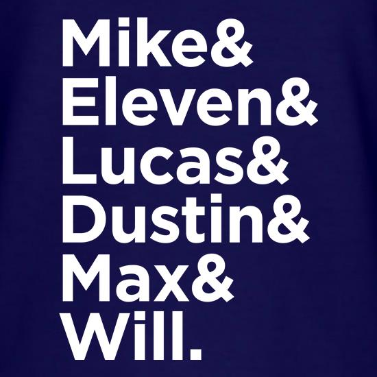 Mike & Eleven & Lucas & Dustin & Max & Will. t shirt