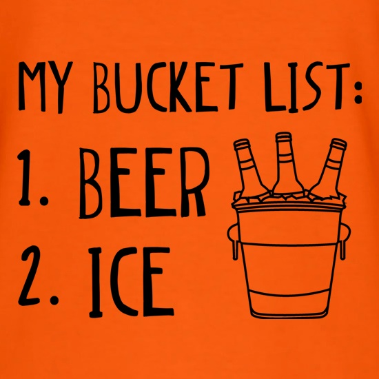 My Bucket List t shirt