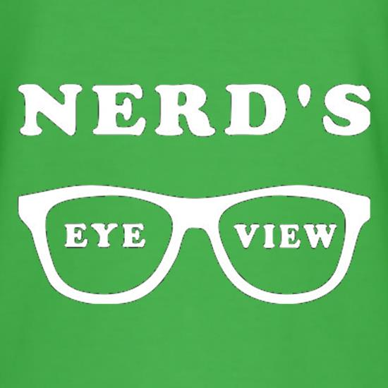 Nerd's Eye View t shirt