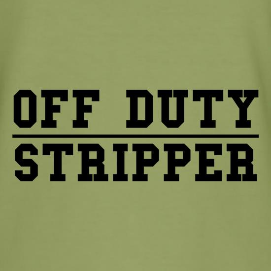 Off Duty Stripper t shirt