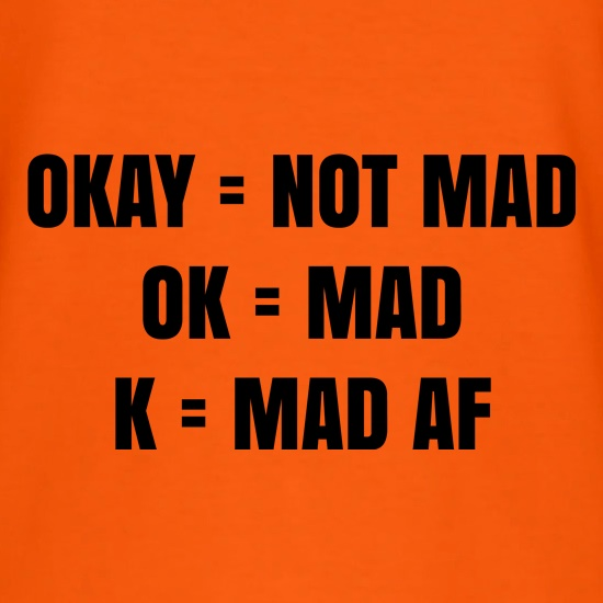 Okay Ok K t shirt