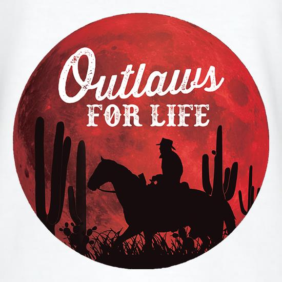 Outlaws For Life t shirt