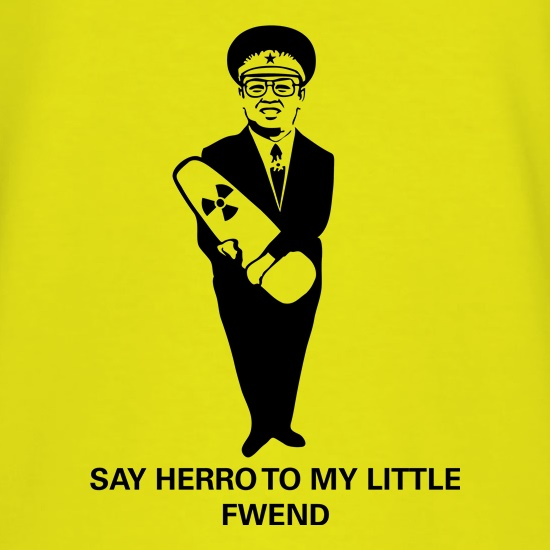Say herro to my little fwend t shirt