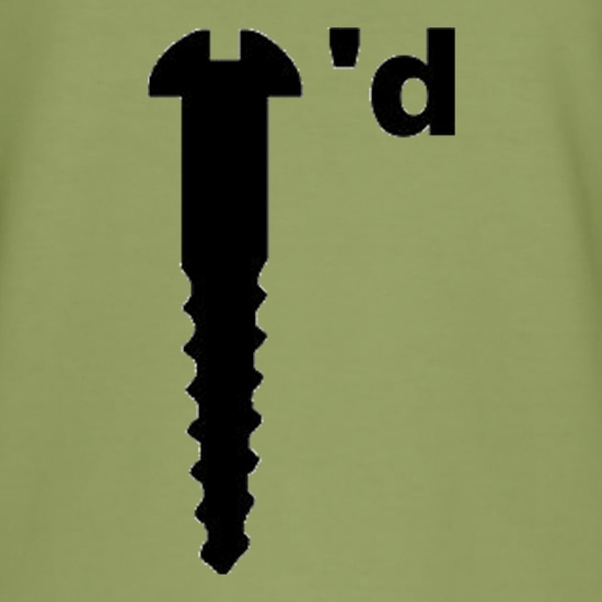 Screwed t shirt