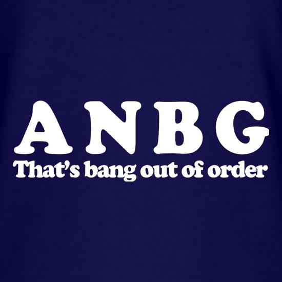 ANBG That's Bang Out Of Order t shirt