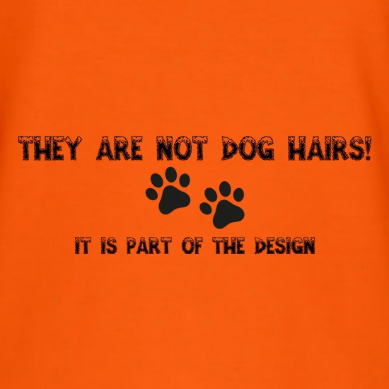 They are NOT Dog hairs, it is part of the design t shirt