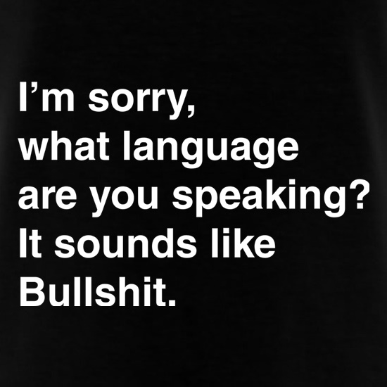 What Language Are You Speaking? t shirt