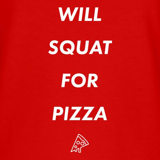 Will Squat For Pizza t shirt