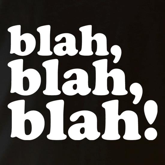 Image result for blah blah blah